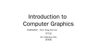 Introduction to Computer Graphics - Computer ...