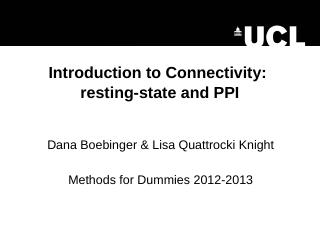 Introduction to connectivity (PPI, resting st...