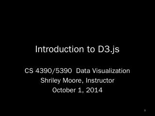 Introduction to D3.js - svmoore