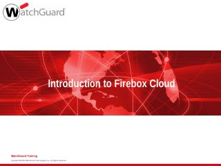 Introduction to Firebox Cloud - WatchGuard