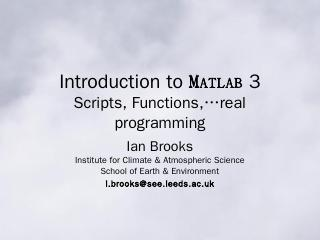 Introduction to MATLAB 2 Graphics & Functions...