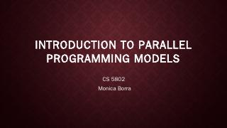 Introduction to parallel programming models