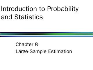 Introduction to Probability and Statistics El...