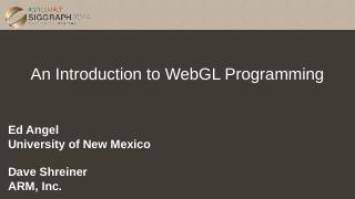 Introduction to WebGL Programming.pptx - UNM ...