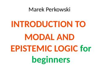 007-introduction to modal and epistemic logic...