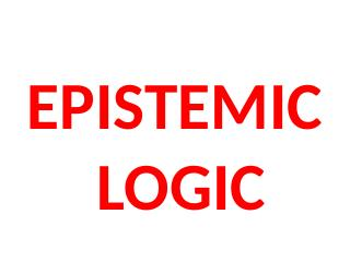 013-epistemic logic