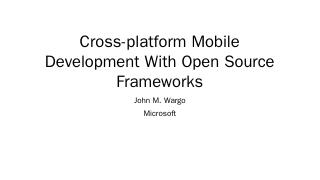 JavaScript-Driven Mobile Development Framewor...