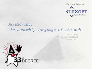 JavaScript: the assembly language of the web