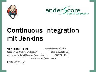 Jenkins Continuous Integration - FrOSCon
