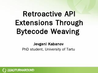 Retroactive API extensions Through Bytecode W...