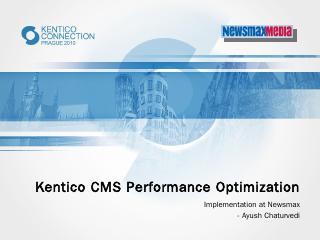Kentico CMS Performance Optimization - Kentic...