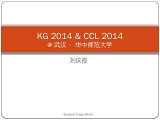 KG 2014 & CCL 2014 - ...