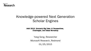 Knowledge-powered Next Generation Scholar Eng...