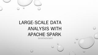 large-scale data analysis with apache spark -...