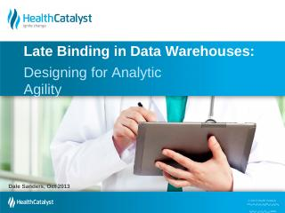 Late Binding in Data Warehouses - Health Cata...