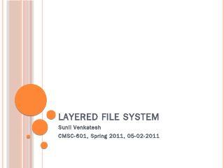 Layered File System - UMBC CSEE
