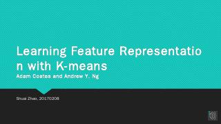 Learning Feature Representation with K-means ...