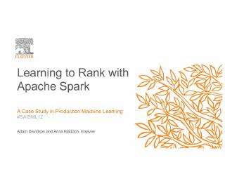 learning to rank with apache spark a case stu...
