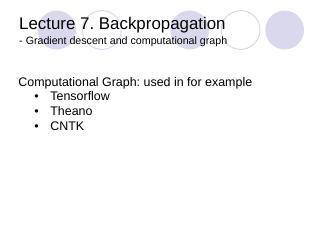Lecture 9: Backpropagation, gradient descent,...