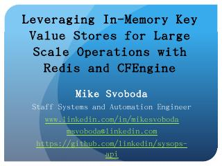 Leveraging In-Memory Key Value Stores for Lar...