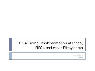 Linux Kernel Implementation of Pipes, FIFOs a...