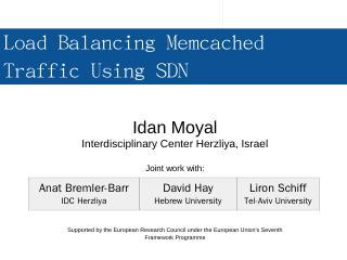 Load Balancing Memcached Traffic Using SDN - ...