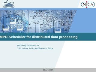 LOGO MPD-Scheduler for distributed data ... -...