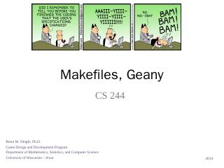 Makefiles and Geany - Brent M. Dingle
