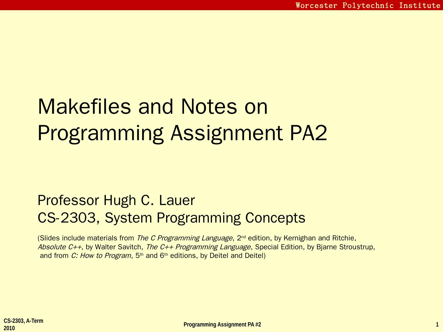 Makefiles and Notes on Programming Assignment PA2 - Worcester