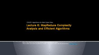 MapReduce Complexity Analysis and Algorithms ...