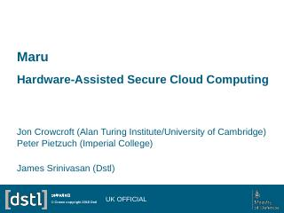 Maru  (more) secure cloud computing - Cambrid...