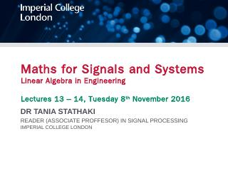 Maths for Signals and Systems Linear Algebra ...