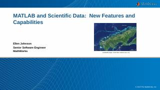 MATLAB and Scientific Data: New Features and ...