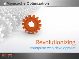 Memcached - Achieve Internet