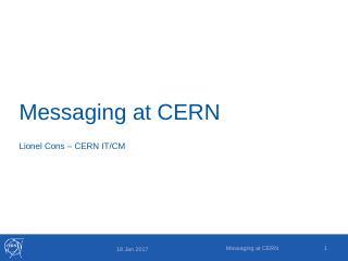 Messaging at CERN.pptx - CERN Indico