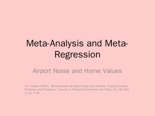 Meta-Analysis and Meta-Regression