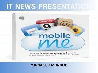 Michael J Monroe IT NEWS PRESENTATION - CSUSM