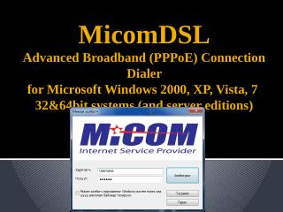 MicomDSL Advanced Broadband (PPPoE) Dialer fo...