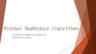 Minimal MapReduce Algorithms