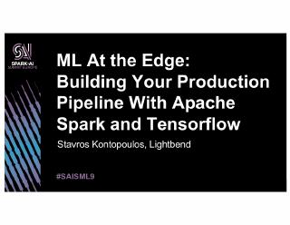 ml at the edge building your production pipel...