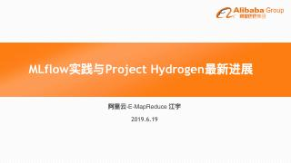 MLflow实践与Project Hydr...
