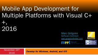 Mobile App Development for Multiple Platforms...