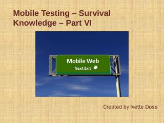 Mobile Testing  Survival Knowledge  Part VI -...