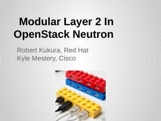 Modular Layer 2 In OpenStack Neutron