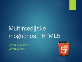 Multimedijske mogunosti HTML5