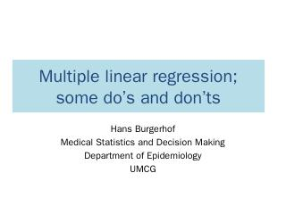 Multiple linear regression; some dos and donts