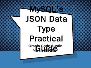 MySQL's JSON Data Type Practical Guide - Rain...