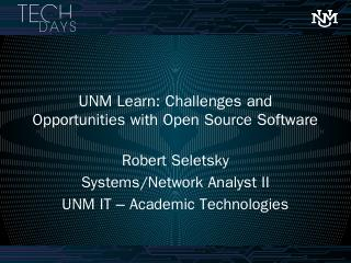 Name of Presentation - Tech Days - UNM