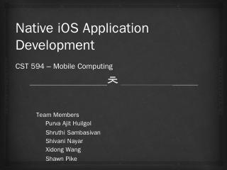 Native iOS Application Development CST 594  M...