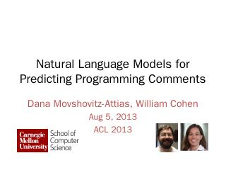 Natural Language Models for Predicting Progra...